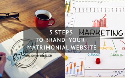 5 Steps to Brand your Matrimonial Website