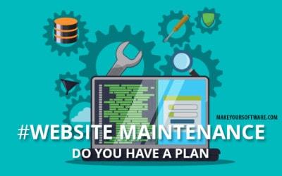 Website Maintenance – Do you have a plan