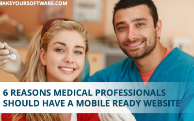 6 Reasons : Why Medical Practice & Clinic's Should Have Mobile Ready Website