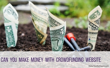 Can You Make Money With Crowdfunding Website